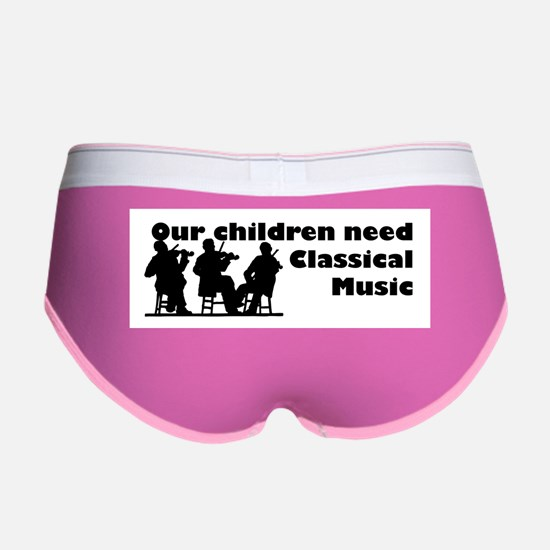 Children Need Classical Music Women's Boy Brief