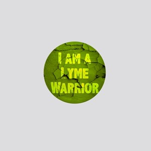 I Am A Lyme Warrior Mini Button