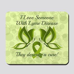 I Love Someone with Lyme Disease Mousepad
