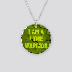 I Am A Lyme Warrior Necklace Circle Charm