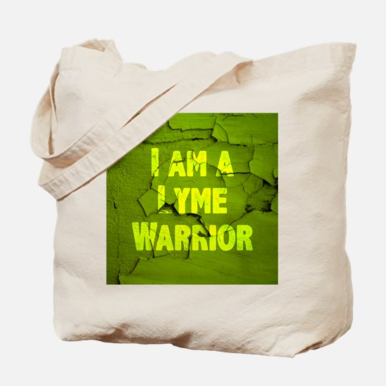 I Am A Lyme Warrior Tote Bag