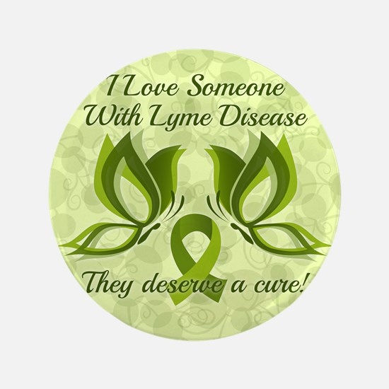 I Love Someone with Lyme Disease Button