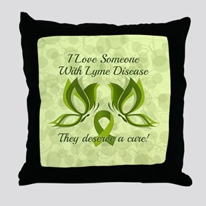 I Love Someone with Lyme Disease Throw Pillow