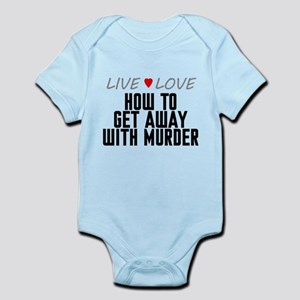 Live Love How to Get Away with Murder Infant Bodys
