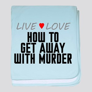 Live Love How to Get Away with Murder Infant Blank