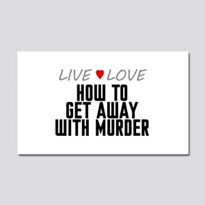 Live Love How to Get Away with Murder Car Magnet 2