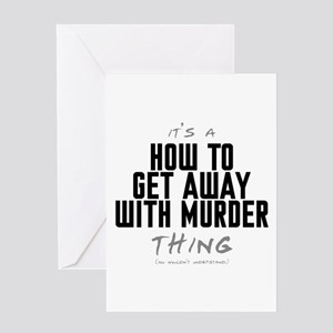 It's a How to Get Away with Murder Thing Greeting