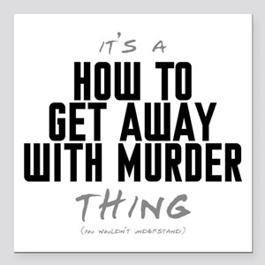 It's a How to Get Away with Murder Thing Square Ca
