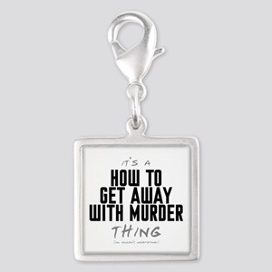 It's a How to Get Away with Murder Thing Silver Sq