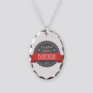 Certified Blackish Addict Necklace Oval Charm