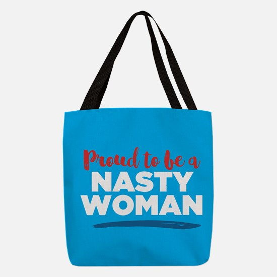 Proud Nasty Woman Polyester Tote Bag