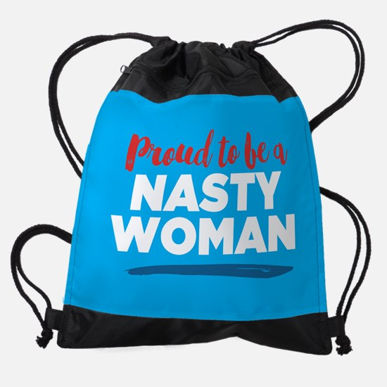 Proud Nasty Woman Drawstring Bag