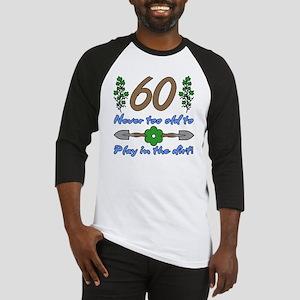 60th Birthday For Gardeners Baseball Jersey