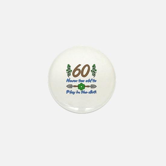 60th Birthday For Gardeners Mini Button