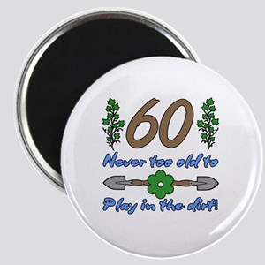 60th Birthday For Gardeners Magnet
