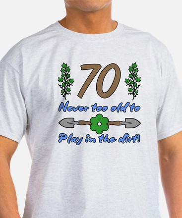 70th Birthday For Gardeners T-Shirt