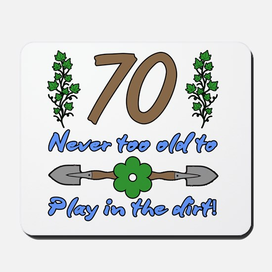 70th Birthday For Gardeners Mousepad