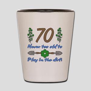 70th Birthday For Gardeners Shot Glass