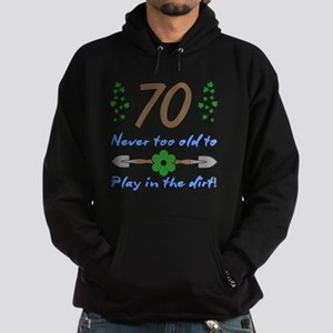 70th Birthday For Gardeners Hoodie (dark)