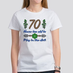 70th Birthday For Gardeners Women's T-Shirt