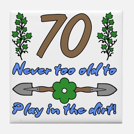 70th Birthday For Gardeners Tile Coaster