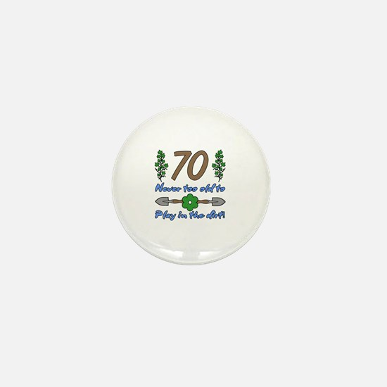 70th Birthday For Gardeners Mini Button