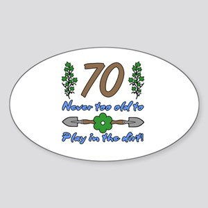70th Birthday For Gardeners Sticker (Oval)