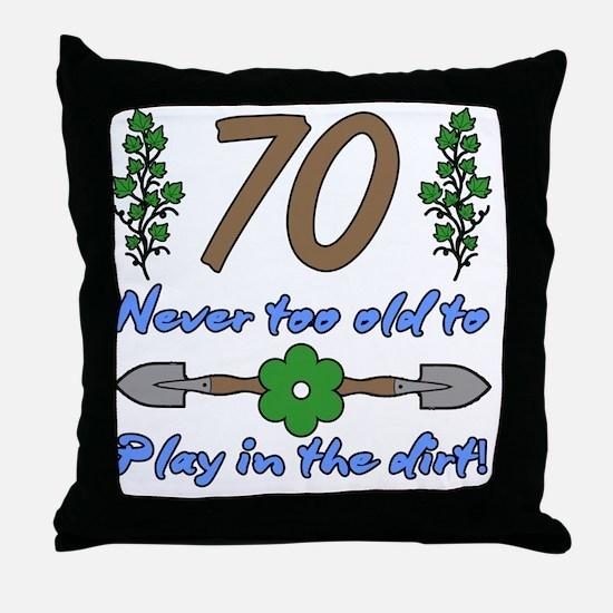 70th Birthday For Gardeners Throw Pillow