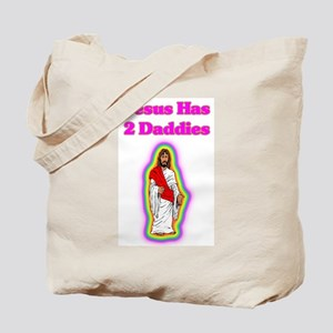 Jesus Has 2 Daddies Tote Bag