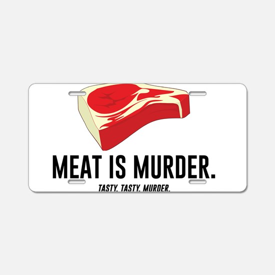Meat Is Murder. Tasty, Tasty, Murder. Aluminum Lic