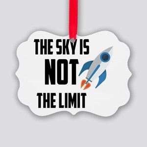 The Sky Is Not The Limit Picture Ornament
