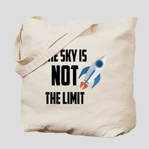 The Sky Is Not The Limit Tote Bag