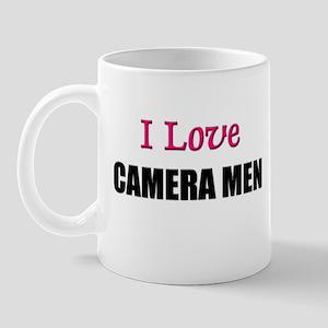 I Love CAMERA MEN Mug