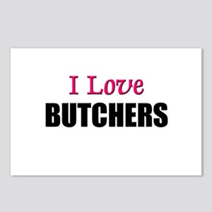 I Love BUTCHERS Postcards (Package of 8)