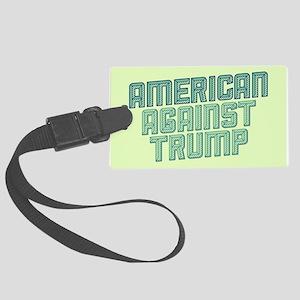 American Against Trump Luggage Tag