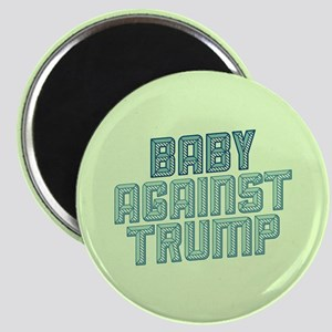 Baby Against Trump Magnets