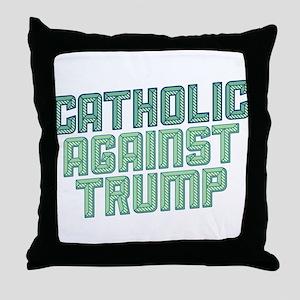 Catholic Against Trump Throw Pillow