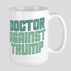 Doctor Against Trump Mugs