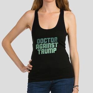 Doctor Against Trump Racerback Tank Top