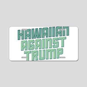 Hawaiian Against Trump Aluminum License Plate