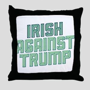Irish Against Trump Throw Pillow