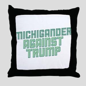 Michigander Against Trump Throw Pillow