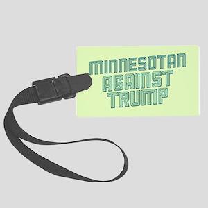 Minnesotan Against Trump Luggage Tag