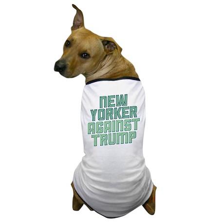 new yorker against trump dog t shirt by pbprogressive3