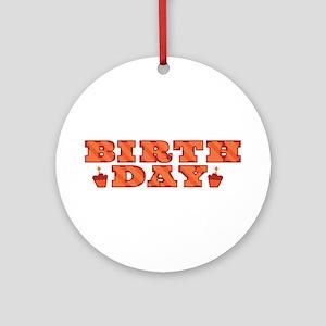 Birthday Round Ornament