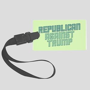 Republican Against Trump Luggage Tag