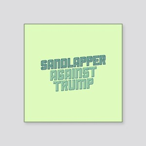 Sandlapper Against Trump Sticker