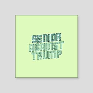 Senior Against Trump Sticker
