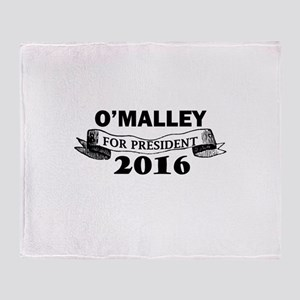 O'MALLEY FOR PRESIDENT 2016 Throw Blanket