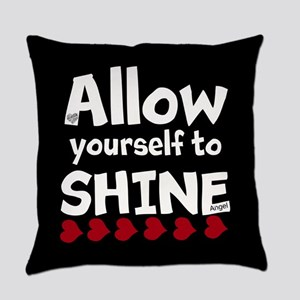 Allow yourself to SHINE! Everyday Pillow